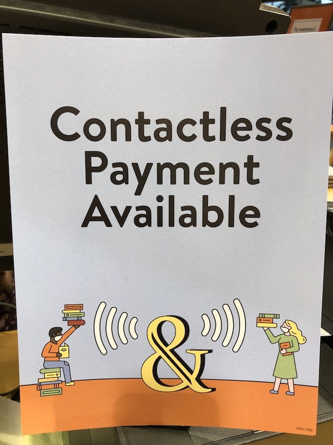 Sign that says Contactless Payments Available